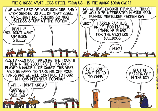 The Chinese want less steel fromus