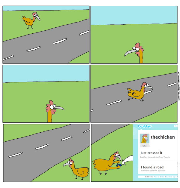 Why did the chicken cross theroad?