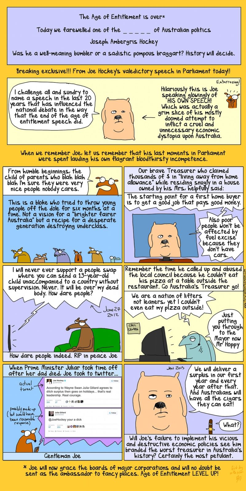 Was Joe Hockey a well-meaning bumbler or a sadistic pompous braggart?
